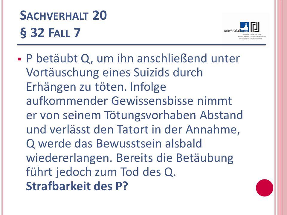 Sachverhalt 20 § 32 Fall 7