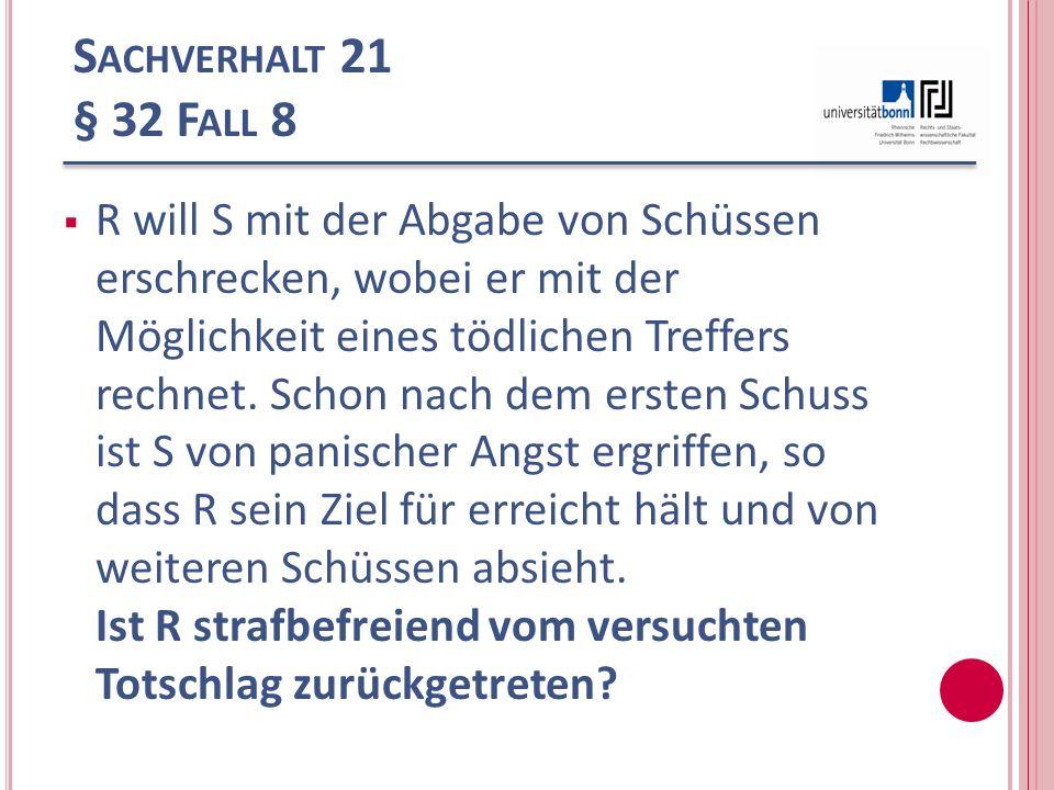 Sachverhalt 21 § 32 Fall 8