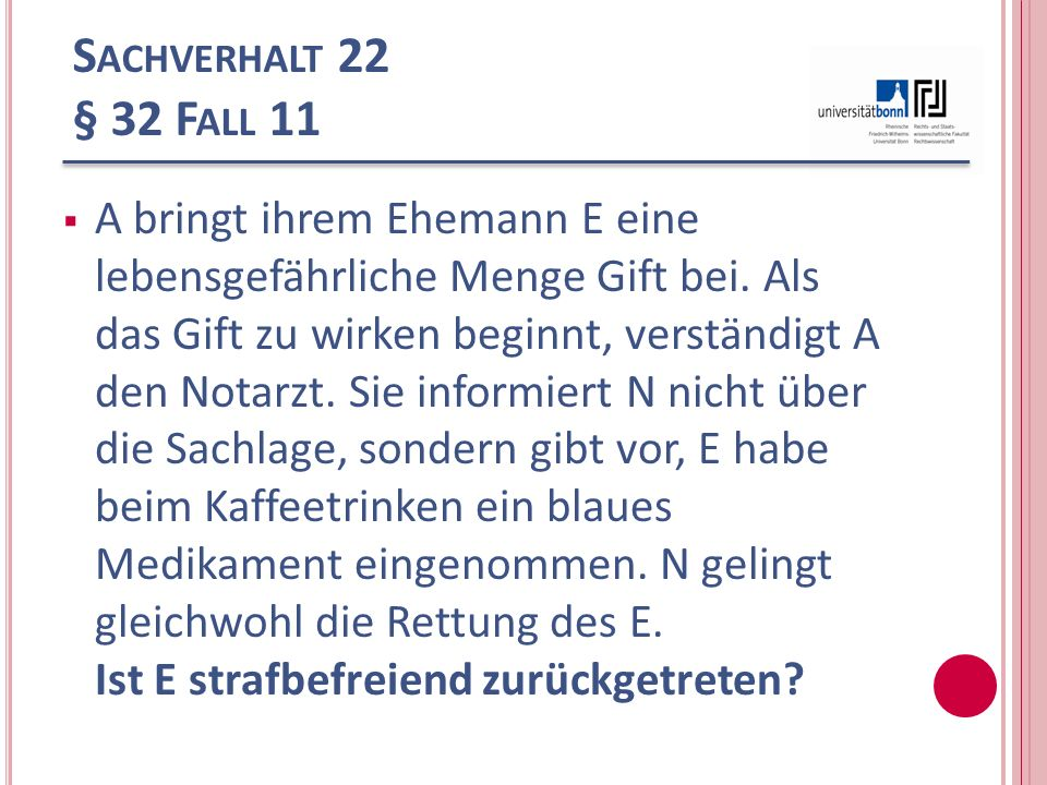 Sachverhalt 22 § 32 Fall 11
