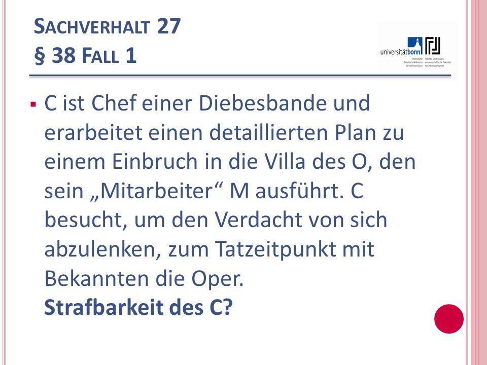 Sachverhalt 27 § 38 Fall 1