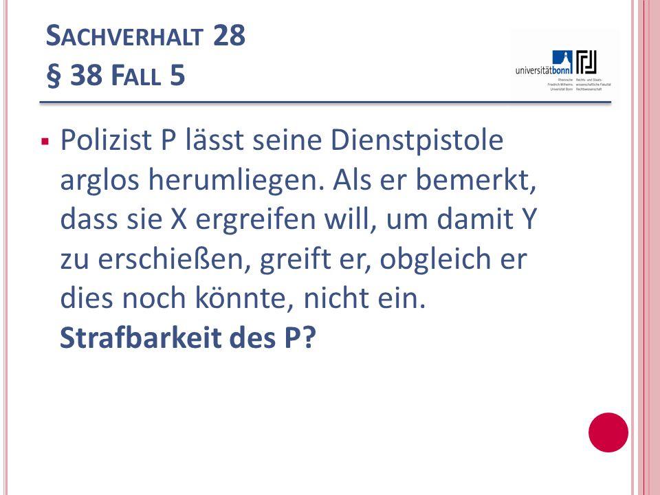 Sachverhalt 28 § 38 Fall 5