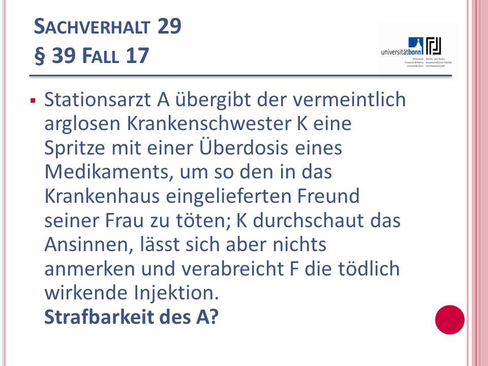 Sachverhalt 29 § 39 Fall 17