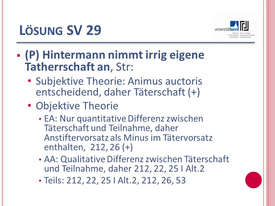 Lösung SV 29 (P) Hintermann nimmt irrig eigene Tatherrschaft an, Str: