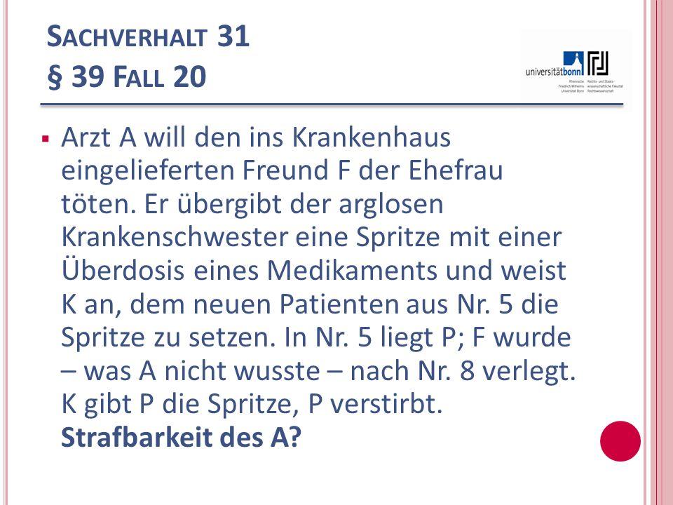 Sachverhalt 31 § 39 Fall 20
