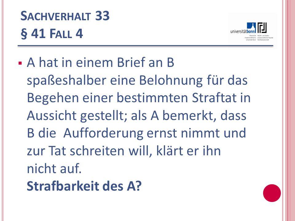 Sachverhalt 33 § 41 Fall 4
