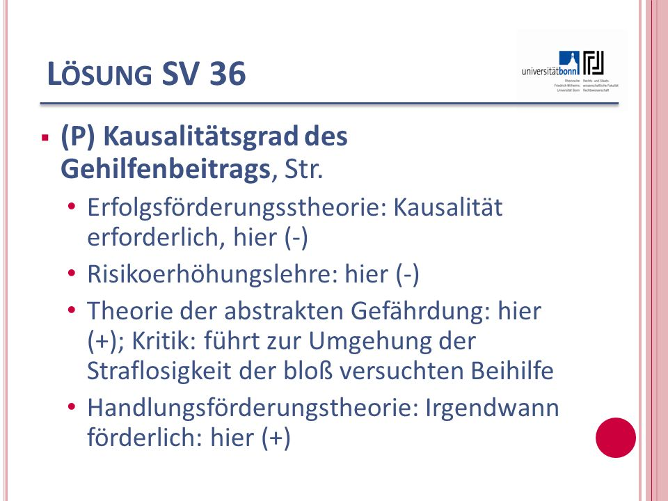 Lösung SV 36 (P) Kausalitätsgrad des Gehilfenbeitrags, Str.