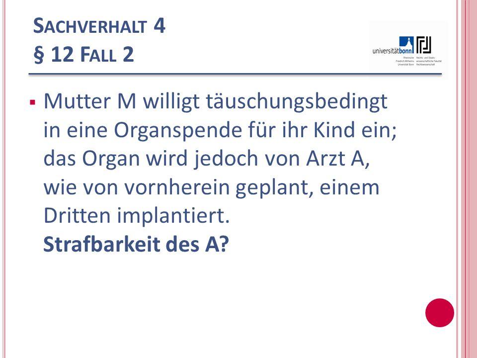 Sachverhalt 4 § 12 Fall 2