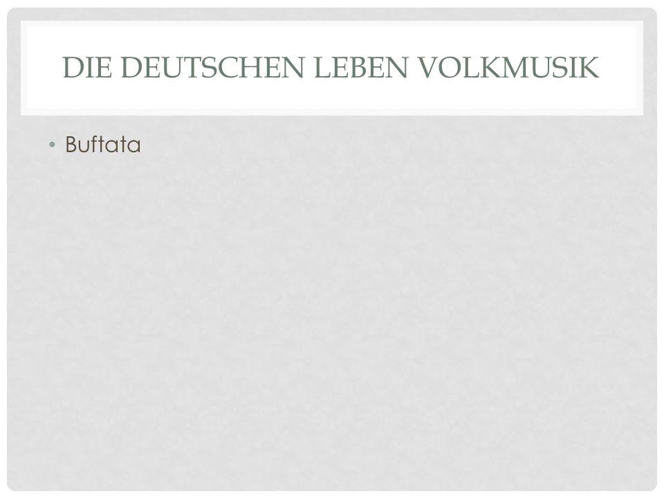 Die Deutschen leben Volkmusik