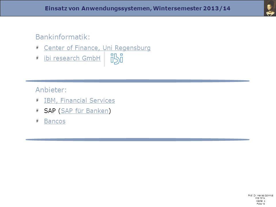 Bankinformatik: Anbieter: Center of Finance, Uni Regensburg
