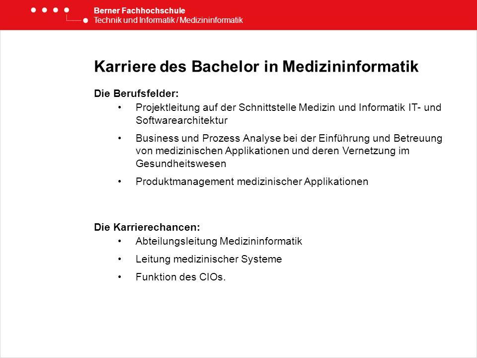Karriere des Bachelor in Medizininformatik