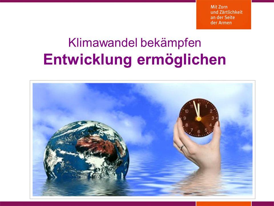Klimawandel bekämpfen Entwicklung ermöglichen