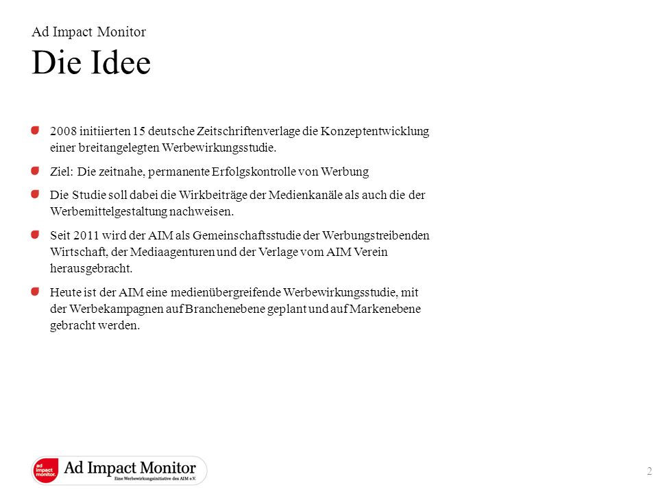 Die Idee Ad Impact Monitor