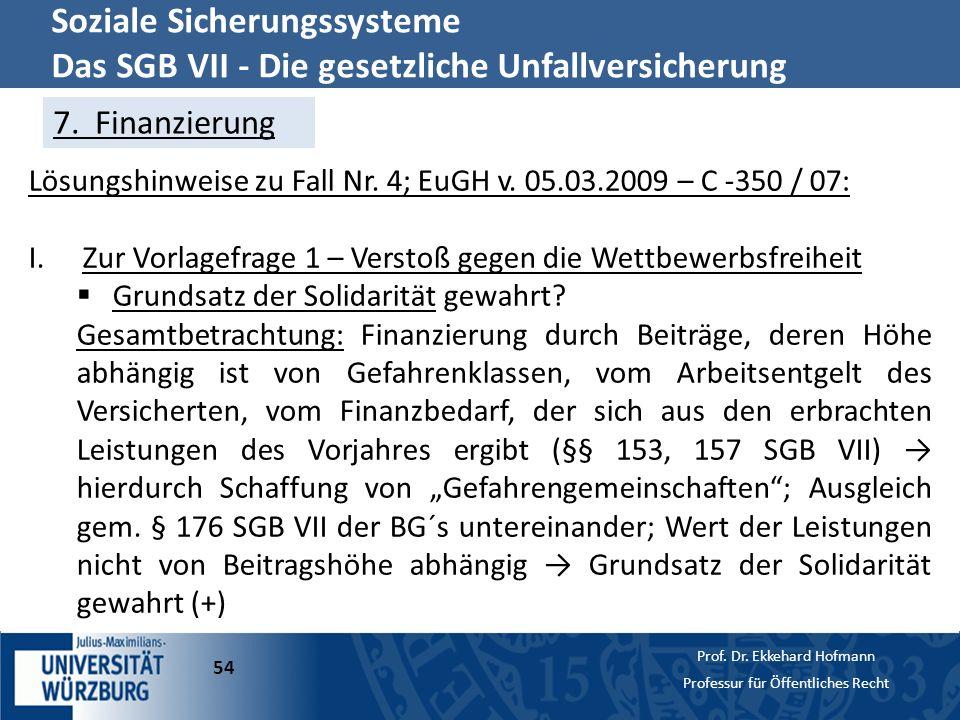 Soziale Sicherungssysteme Das SGB VII - Die gesetzliche Unfallversicherung