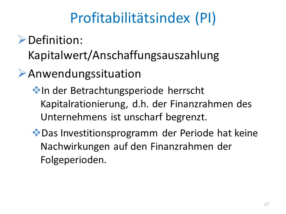 Profitabilitätsindex (PI)