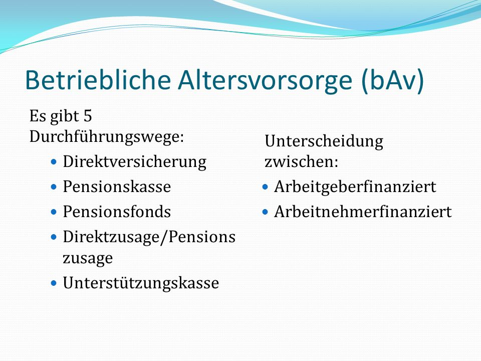 Betriebliche Altersvorsorge (bAv)