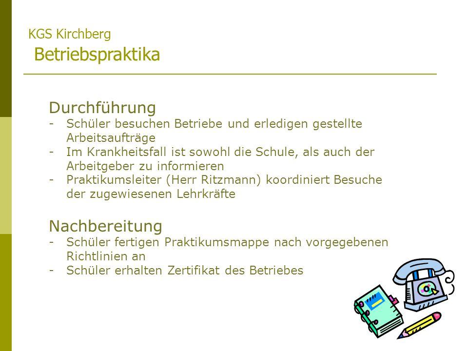 Durchführung Nachbereitung KGS Kirchberg Betriebspraktika