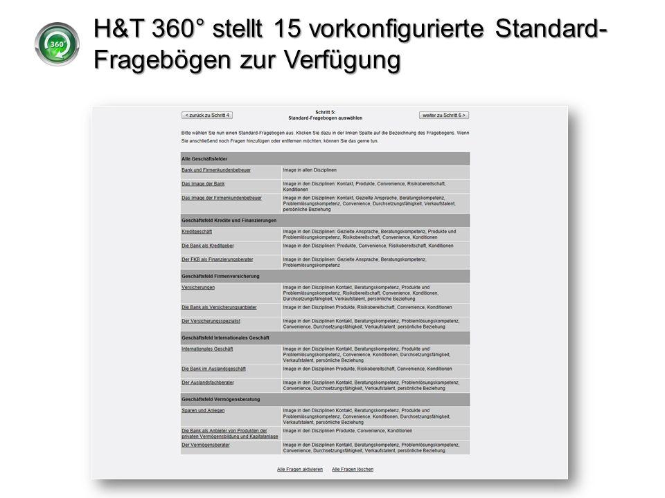 H&T 360° stellt 15 vorkonfigurierte Standard-Fragebögen zur Verfügung
