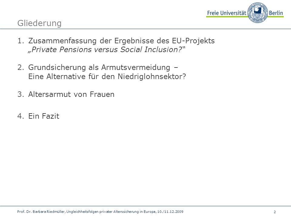 """Gliederung Zusammenfassung der Ergebnisse des EU-Projekts """"Private Pensions versus Social Inclusion"""