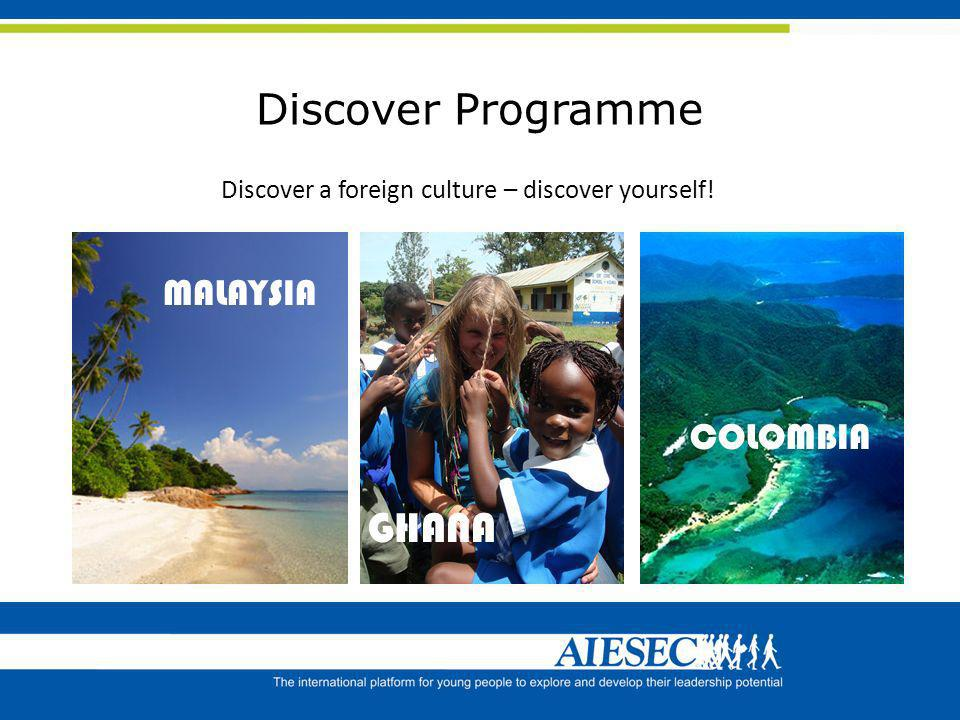 Discover a foreign culture – discover yourself!