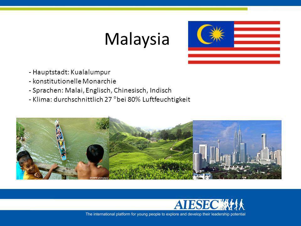 Malaysia Hauptstadt: Kualalumpur konstitutionelle Monarchie
