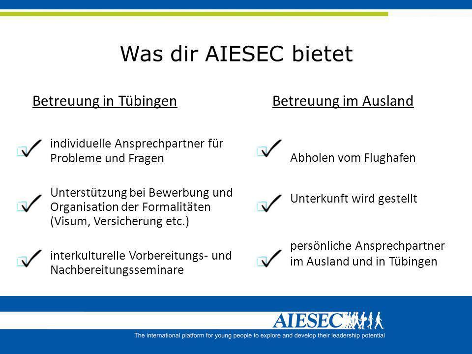 Was dir AIESEC bietet Betreuung in Tübingen