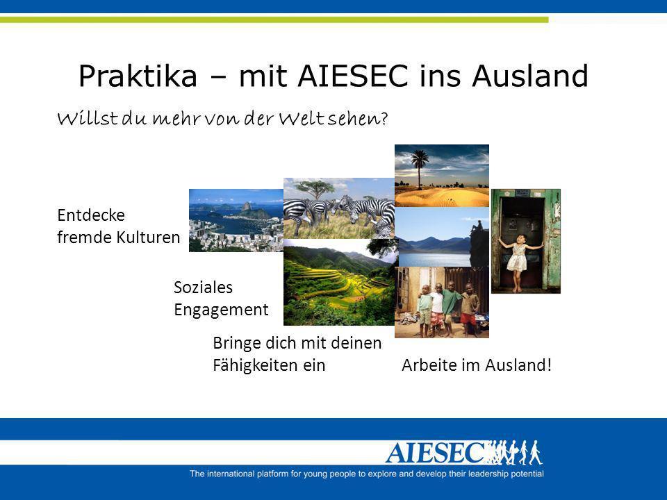 Praktika – mit AIESEC ins Ausland