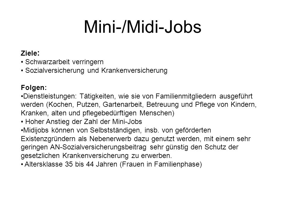 Mini-/Midi-Jobs Ziele: Schwarzarbeit verringern