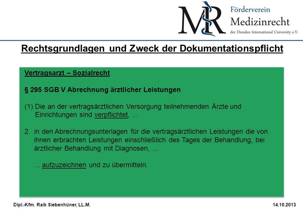 Rechtsgrundlagen und Zweck der Dokumentationspflicht