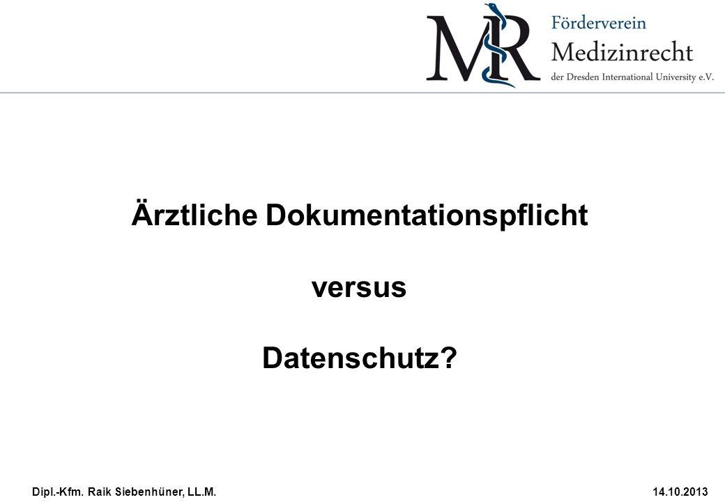 Ärztliche Dokumentationspflicht versus Datenschutz