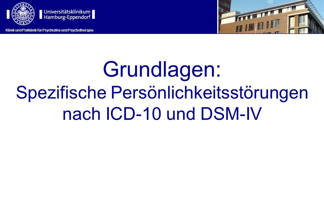 Spezifische Persönlichkeitsstörungen nach ICD-10 und DSM-IV