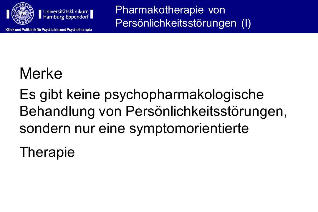 Pharmakotherapie von Persönlichkeitsstörungen (I)
