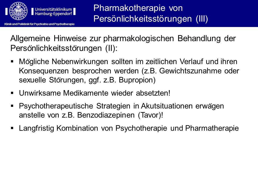 Pharmakotherapie von Persönlichkeitsstörungen (III)