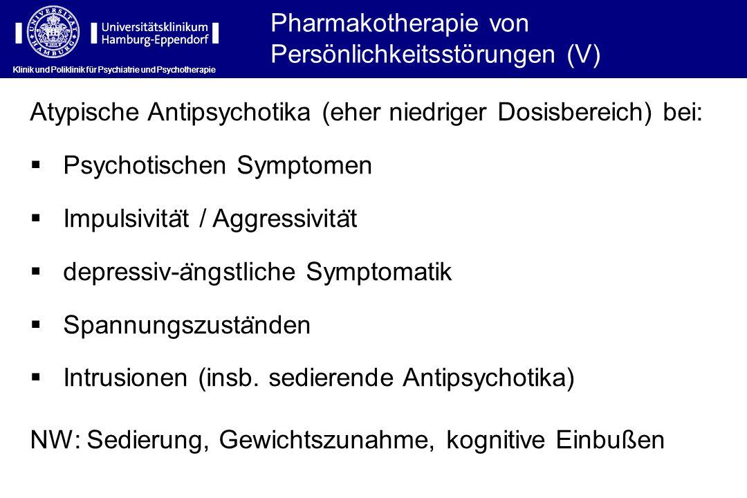 Pharmakotherapie von Persönlichkeitsstörungen (V)