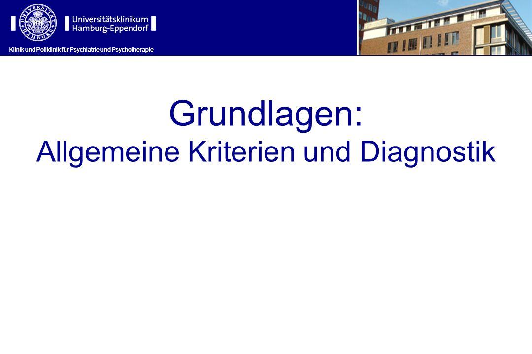 Allgemeine Kriterien und Diagnostik