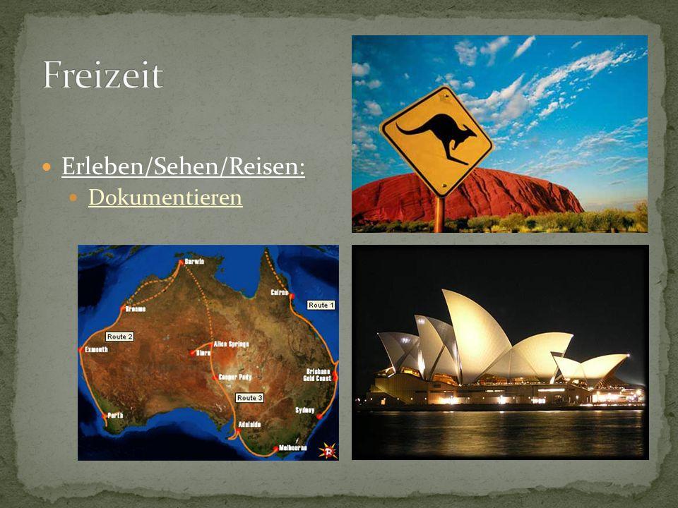 Freizeit Erleben/Sehen/Reisen: Dokumentieren