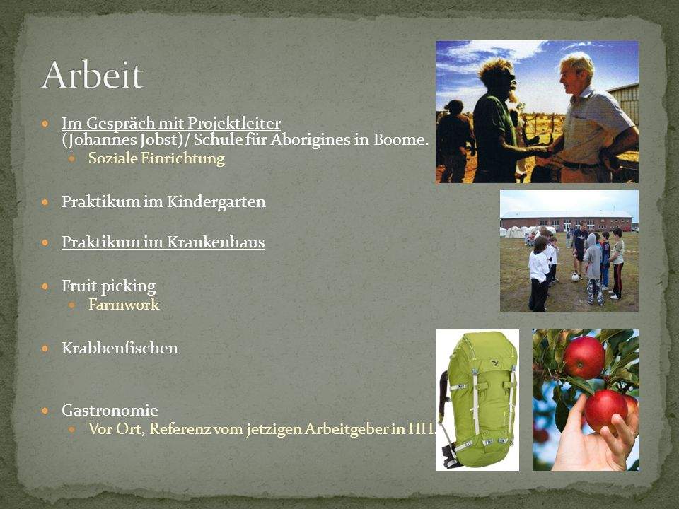 Arbeit Im Gespräch mit Projektleiter (Johannes Jobst)/ Schule für Aborigines in Boome. Soziale Einrichtung.