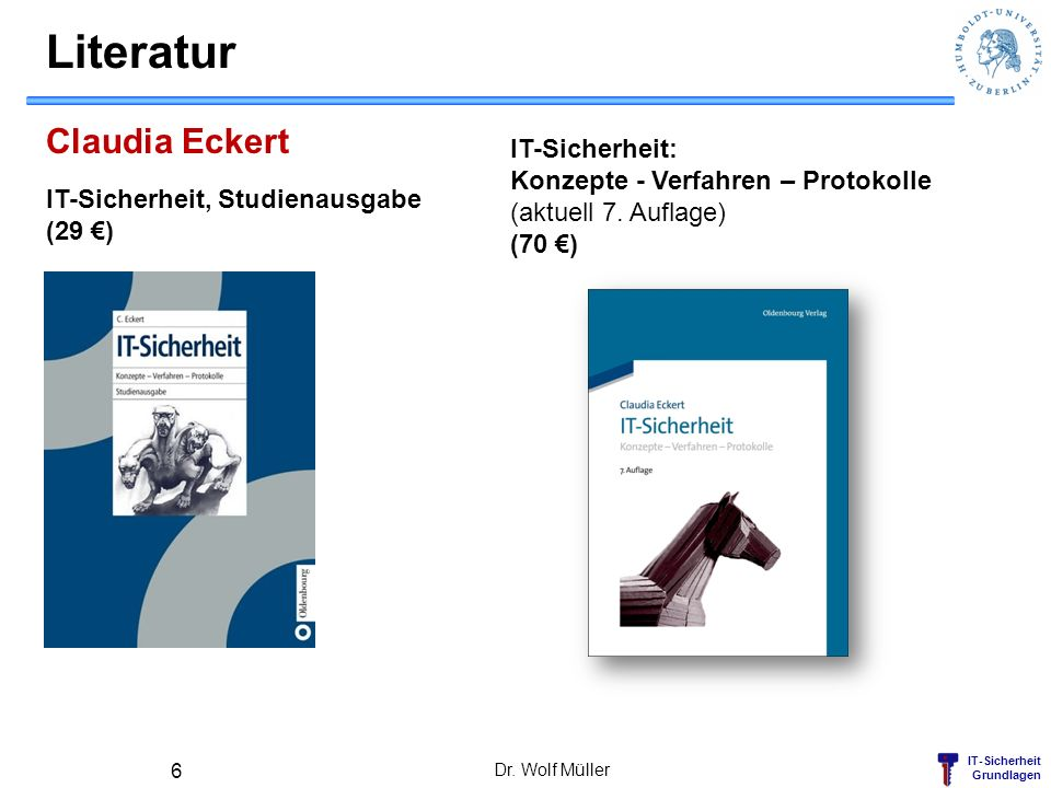 Literatur Claudia Eckert IT-Sicherheit: