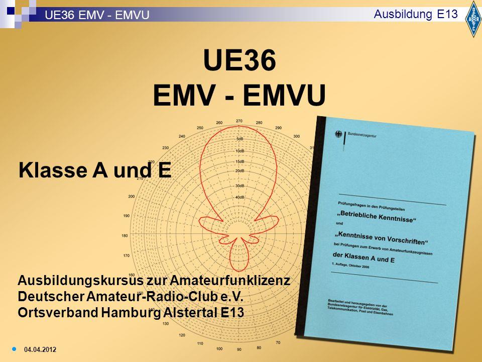 UE36 EMV - EMVU Klasse A und E