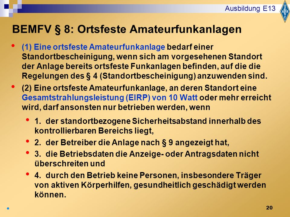 BEMFV § 8: Ortsfeste Amateurfunkanlagen