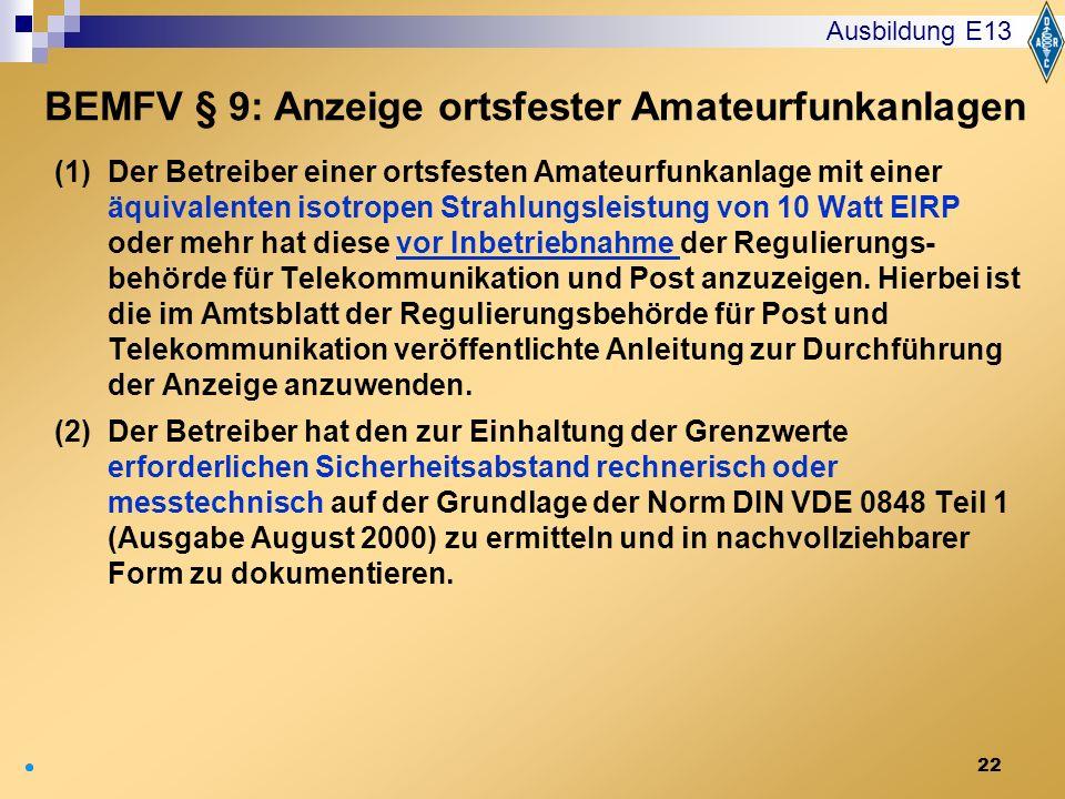 BEMFV § 9: Anzeige ortsfester Amateurfunkanlagen