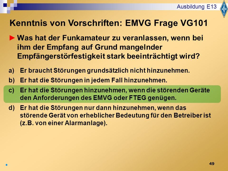 Kenntnis von Vorschriften: EMVG Frage VG101