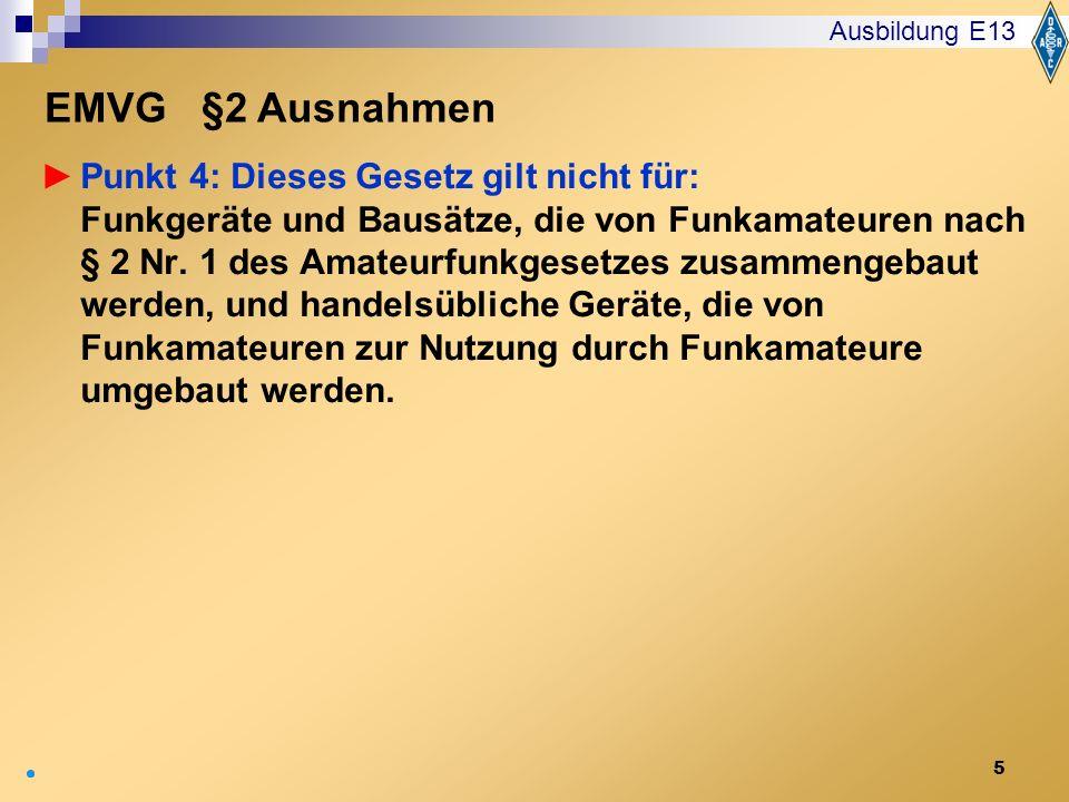 Ausbildung E13 EMVG §2 Ausnahmen.