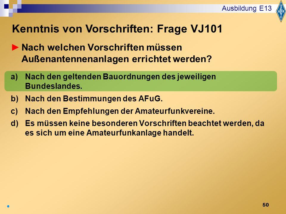 Kenntnis von Vorschriften: Frage VJ101