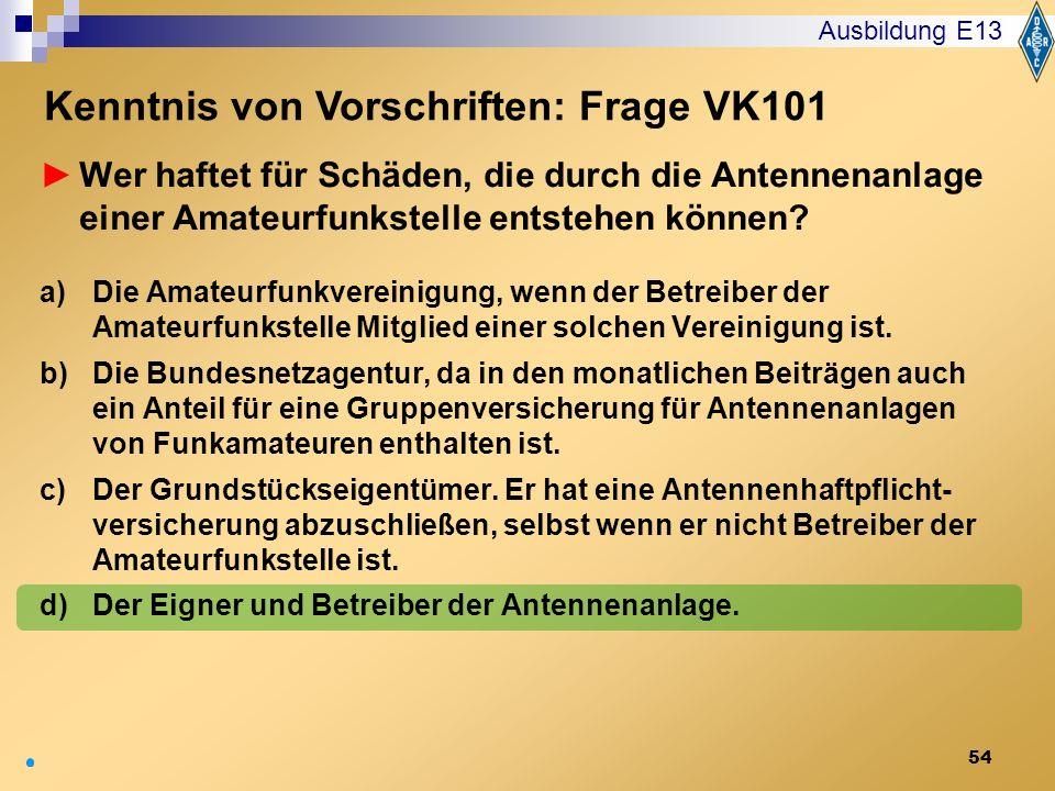 Kenntnis von Vorschriften: Frage VK101