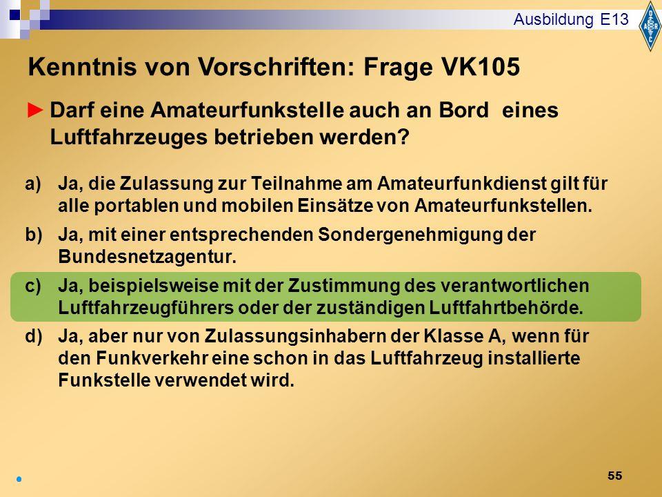 Kenntnis von Vorschriften: Frage VK105