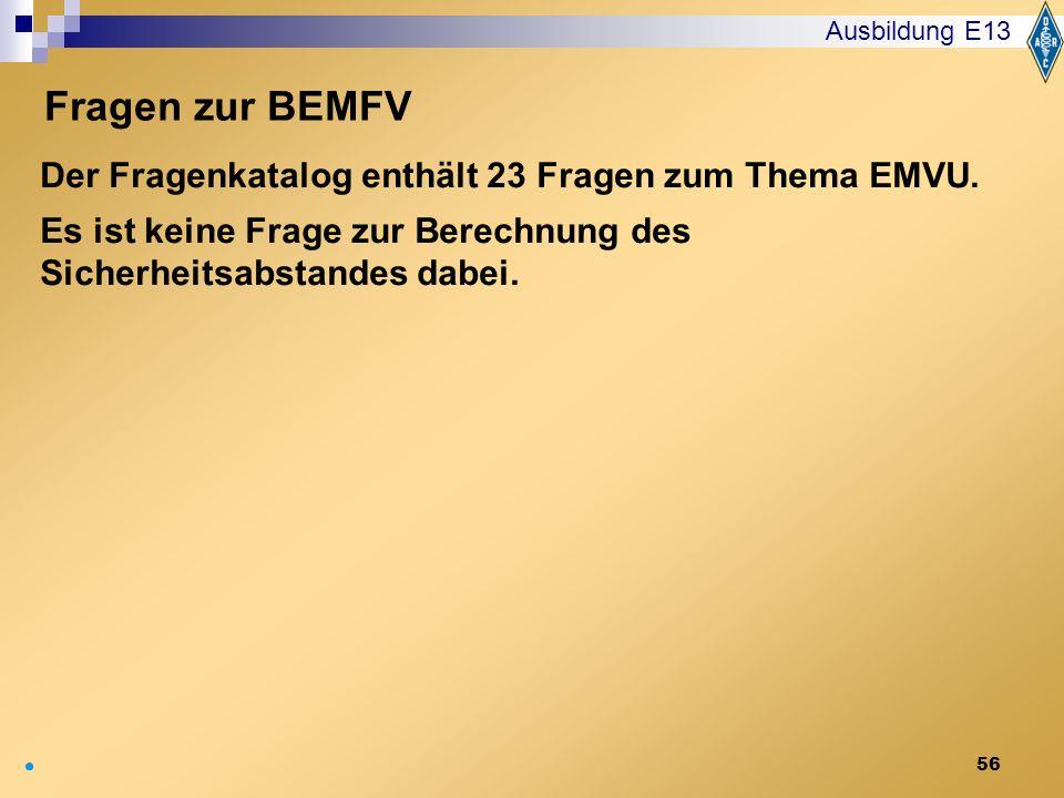 Ausbildung E13 Fragen zur BEMFV.
