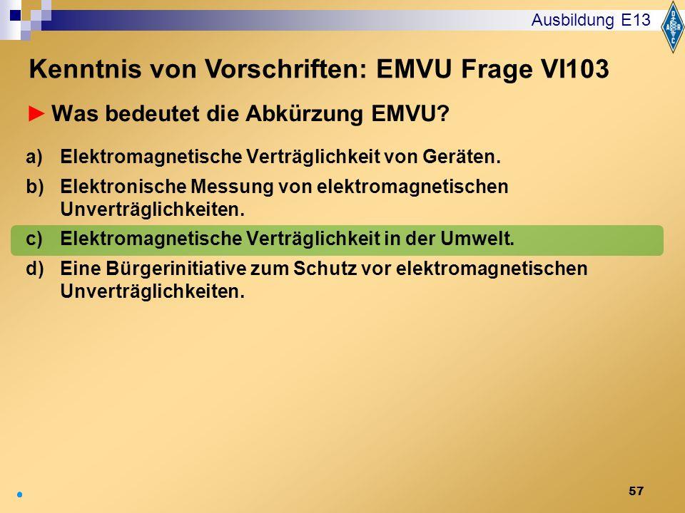 Kenntnis von Vorschriften: EMVU Frage VI103