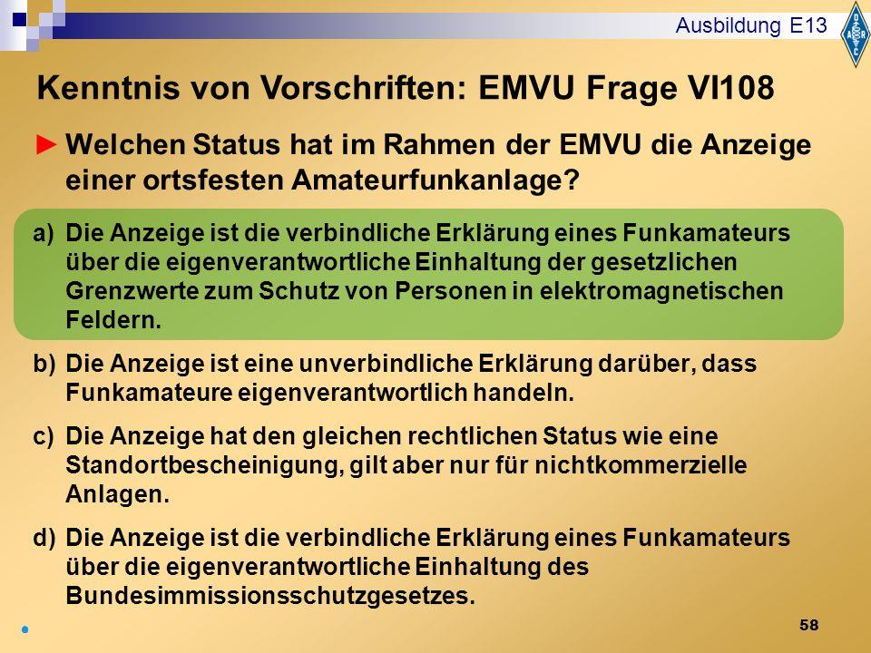 Kenntnis von Vorschriften: EMVU Frage VI108