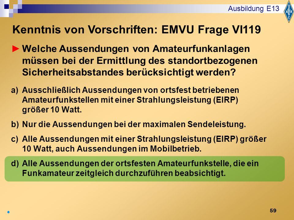 Kenntnis von Vorschriften: EMVU Frage VI119
