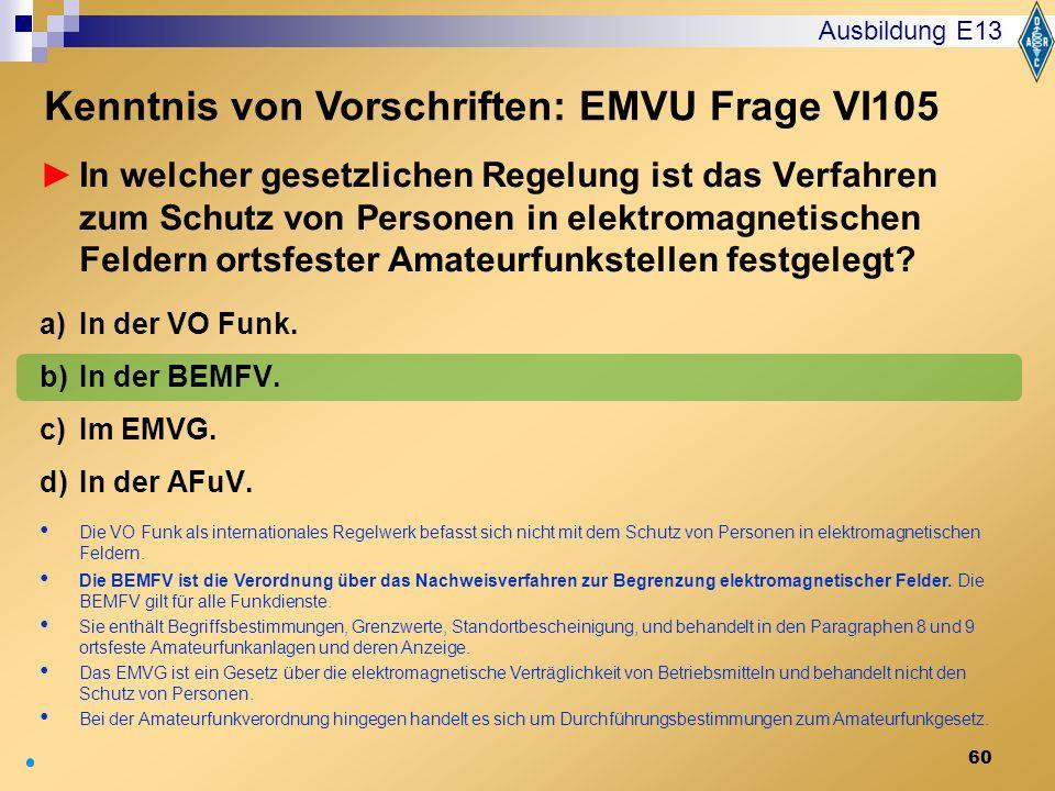 Kenntnis von Vorschriften: EMVU Frage VI105